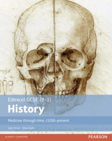 Medicine through time, c1250-present: Student book