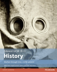 Edexcel GCSE (9-1) history: Warfare through time, c1250-present