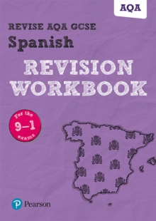 Revise AQA GCSE (9-1) Spanish Revision Workbook : for the 9-1 exams - Halksworth, Vivien