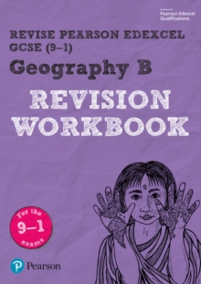 Revise Edexcel GCSE (9-1) geography B: Revision workbook