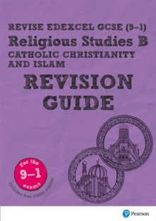 Image for Revise Edexcel GCSE (9-1) Religious Studies B, Catholic Christianity & Islam Revision Guide : (with free online edition)