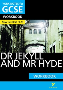Dr Jekyll and Mr Hyde: York Notes for GCSE (9-1) Workbook - Rooney, Anne