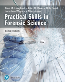 Practical skills in forensic science - Langford, Alan
