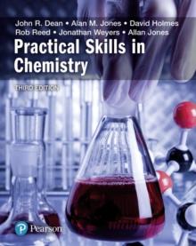 Practical skills in chemistry - Dean, John