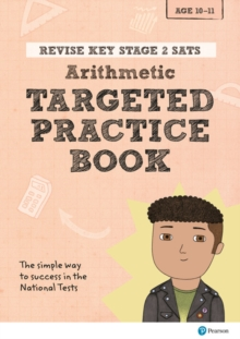 Image for Revise Key Stage 2 SATs Mathematics - Arithmetic - Targeted Practice