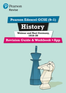 Pearson Edexcel GCSE (9-1) History Weimar and Nazi Germany, 1918-39 Revision Guide and Workbook + App : Catch-up and revise - Payne, Victoria