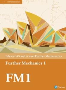 Image for Edexcel AS and A level further mathematics1,: Further mechanics