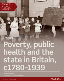 Paper 3 - poverty, public health and the state in Britain, c1780-1939.: (Student book + ActiveBook)