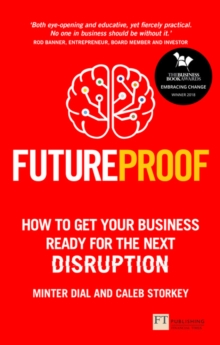 Image for Futureproof  : how to get your business ready for the next disruption