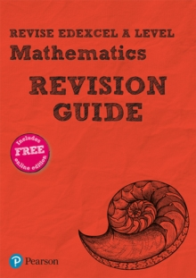 Revise Edexcel A level mathematicsRevision guide - Smith, Harry