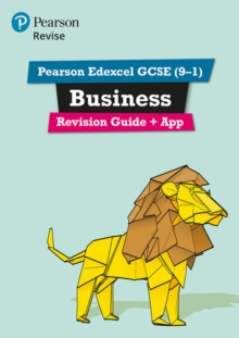 Pearson Edexcel GCSE (9-1) Business Revision Guide + App : Catch-up and revise -