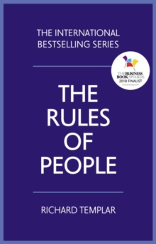 The rules of people  : a personal code for getting the best from everyone - Templar, Richard