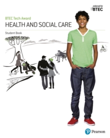 Image for BTEC tech award in health and social care: Student book