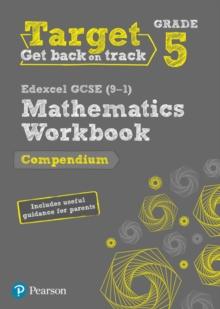 Image for Target Grade 5 Edexcel GCSE (9-1) Mathematics Compendium Workbook : includes information for parents