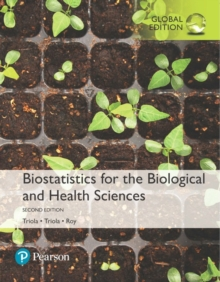 Image for Biostatistics for the biological and health sciences