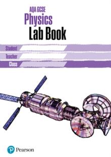 Image for AQA GCSE Physics Lab Book : AQA GCSE Physics Lab Book