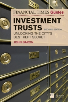 Image for The Financial Times Guide to Investment Trusts : Unlocking the City's Best Kept Secret