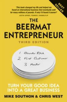 The beermat entrepreneur  : turn your good idea into a great business - Southon, Mike