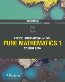 Image for Pure mathematics 1Edexcel International A Level,: Student book