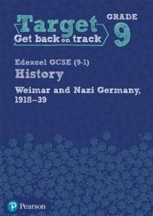 Image for Target Grade 9 Edexcel GCSE (9-1) History Weimar and Nazi Germany, 1918-1939 Workbook