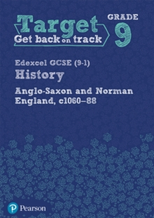 Image for Edexcel GCSE (9-1) history: Anglo-Saxon and Norman England, c.1060-1088