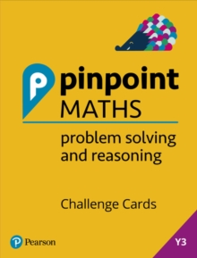 Image for Pinpoint Maths Year 3 Problem Solving and Reasoning Challenge Cards : Y3 Problem Solving and Reasoning Pk