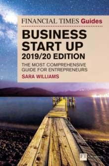 The Financial Times guide to business start up 2019/20 - Williams, Sara