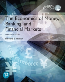 Image for The Economics of Money, Banking and Financial Markets, Global Edition