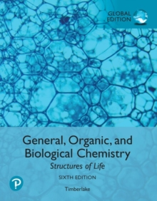 Image for General, Organic, and Biological Chemistry: Structures of Life, Global Edition
