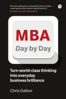 Image for MBA day by day  : how to turn world-class thinking into business brilliance