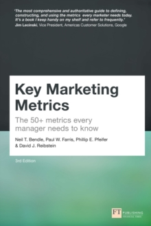 Image for Key Marketing Metrics : The 50+ metrics every manager needs to know