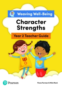 Image for Weaving Well-Being Year 2 / P3 Character Strengths Teacher Guide