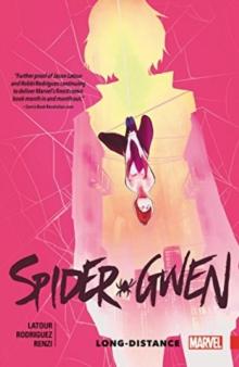 Spider-gwen Vol. 3: Long Distance