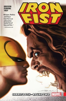 Iron Fist Vol. 2: Sabretooth - Round Two