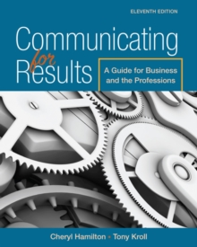 Image for Communicating for Results : A Guide for Business and the Professions