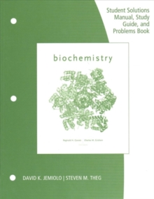 Image for Study Guide with Student Solutions Manual and Problems Book for Garrett/Grisham's Biochemistry, 6th