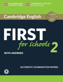 Image for Cambridge English first for schools  : authentic examination papers2: Student's book with answers and audio