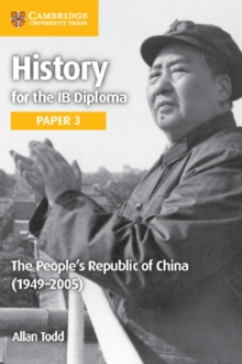 Image for History for the IB DiplomaPaper 3,: The People's Republic of China (1949-2005)