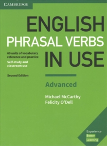 English phrasal verbs in use  : vocabulary reference and practiceAdvanced book with answers - McCarthy, Michael