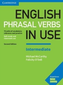 English phrasal verbs in use  : vocabulary reference and practiceIntermediate book with answers - McCarthy, Michael