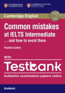 Common mistakes at IELTS Intermediate and how to avoid them - Cullen, Pauline