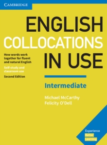 English collocations in use  : how words work together for fluent and natural EnglishIntermediate - McCarthy, Michael