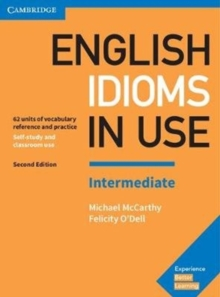 English idioms in use  : vocabulary reference and practiceIntermediate book with answers - McCarthy, Michael