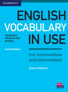 English vocabulary in use  : vocabulary reference and practice: Pre-intermediate & intermediate - Redman, Stuart