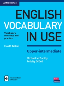 English vocabulary in use  : vocabulary reference and practice: Upper-intermediate book with answers - McCarthy, Michael