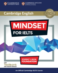 Mindset for IELTS  : an official Cambridge IELTS courseFoundation,: Student's book - Archer, Greg