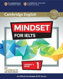 Mindset for IELTS  : an official Cambridge IELTS courseLevel 1,: Student's book - Crosthwaite, Peter