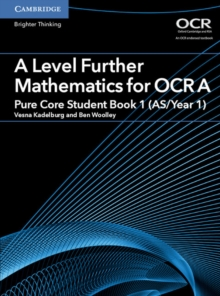Image for A level further mathematics for OCR APure core student book 1 (AS/Year 1)