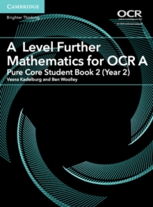 Image for A level further mathematics for OCR APure Core student book 2 (Year 2)