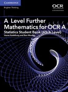 Image for A level further mathematics for OCR A: Statistics student book (AS/A level)